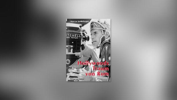 Buchcover: Hollywoods Traum von Rom