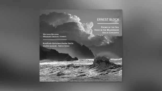 Ernest Bloch: Poems of the sea