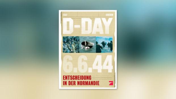 D-Day, 6.6.44 – Entscheidung in der Normandie