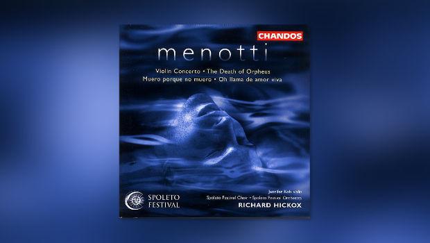 Menotti: Violinkonzert etc.