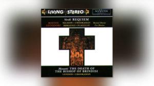 Verdi: Messa da Requiem / Menotti: The Death of the Bishop of Brindisi