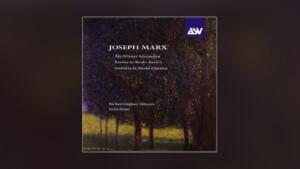 Joseph Marx: Serenaden