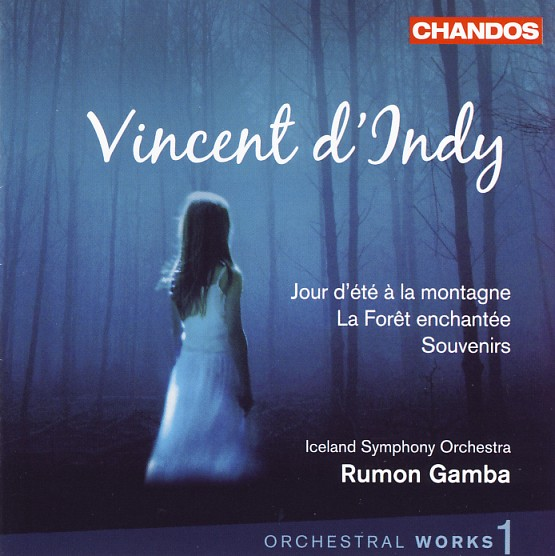 01 CHANDOS; d'Indy, Vol. 1