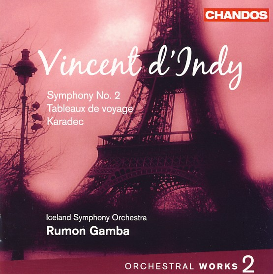 02 CHANDOS; d'Indy, Vol. 2