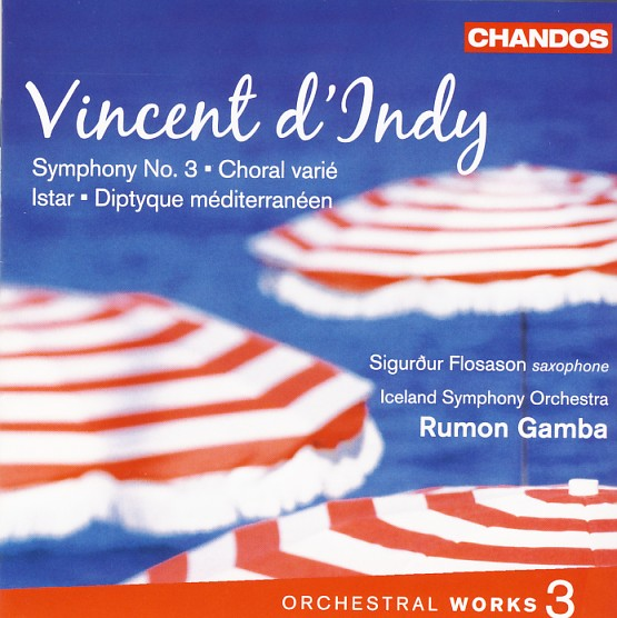 03 CHANDOS; d'Indy, Vol. 3