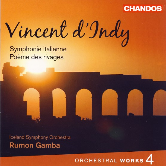 04 CHANDOS; d'Indy, Vol. 4