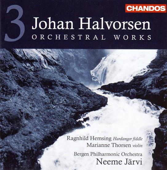 09 CHANDOS-Halvorsen, Vol. 3