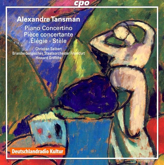 10 cpo; Tansman, Piano Concertino & Elegie etc