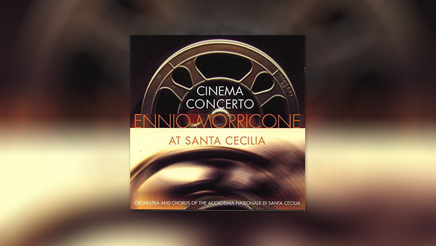 Cinema Concerto: Morricone at Santa Cecilia