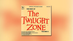 The Best of The Twilight Zone, Vol. 2