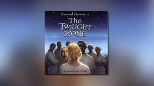 Bernard Herrmann: The Twilight Zone Scores