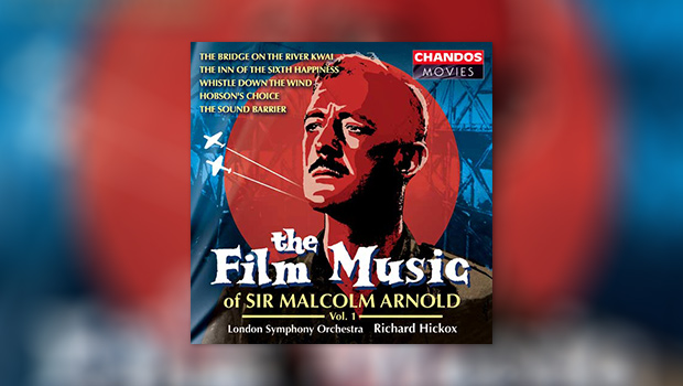 The Film Music of Malcolm Arnold, Vol. 1