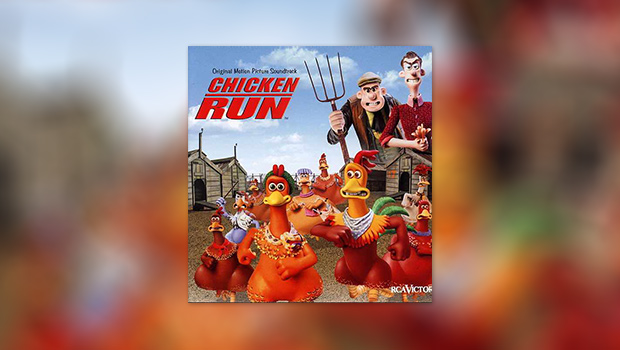 Chicken Run – Die Filmmusik
