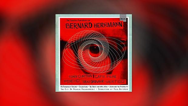 The Classic Film Music of Bernard Herrmann