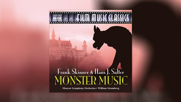 The Monster Music of Hans J. Salter and Frank Skinner