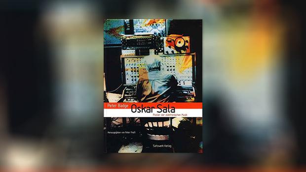 Oskar Sala – Pionier der elektronischen Musik