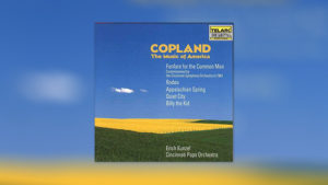 Copland – The Music of America