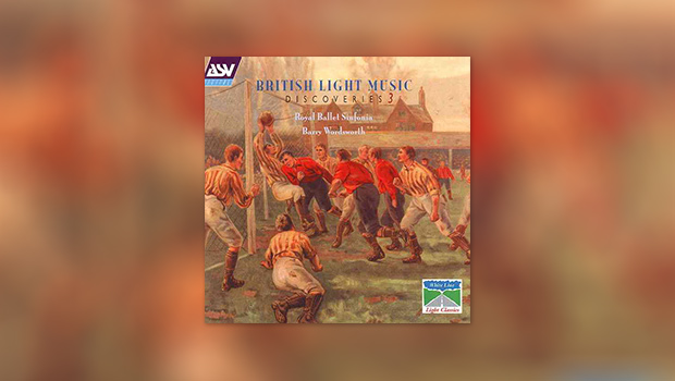 British Light Music 3: Discoveries