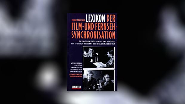 Lexikon Film- und Fernseh-Synchronisationen