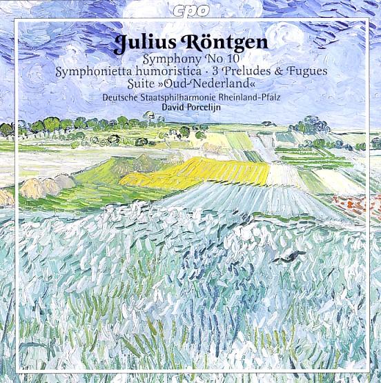14 cpo; Röntgen, Sinf. 10 & Oud Nederland