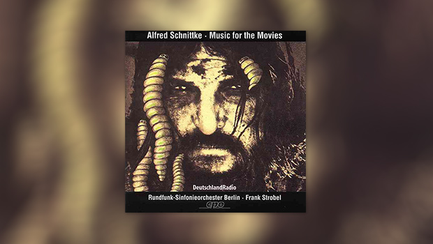 Alfred Schnittke: Music for the Movies