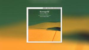 Korngold: Orchesterwerke, Vol.1