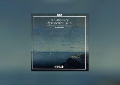 Kurt Atterberg: Sinfonien 3 & 6