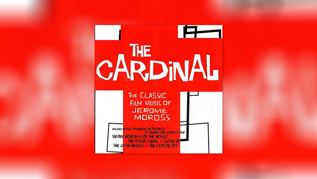 The Cardinal: The Classic Film Music of Jerome Moross