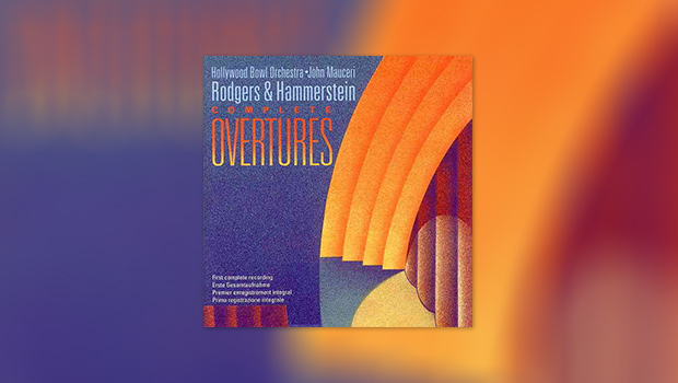 Rodgers & Hammerstein: Complete Overtures, Carousel, The King and I und Oklahoma