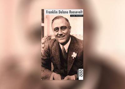 Franklin Delano Roosevelt, Monografie