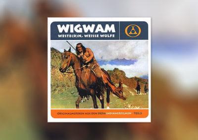 Wigwam, Weste(r)n, Weiße Wölfe (DEFA-Western Vol. 2)