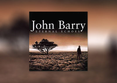 John Barry: Eternal Echoes