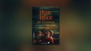 Der Herr der Ringe – Die Gefährten – Das offizielle Begleitbuch