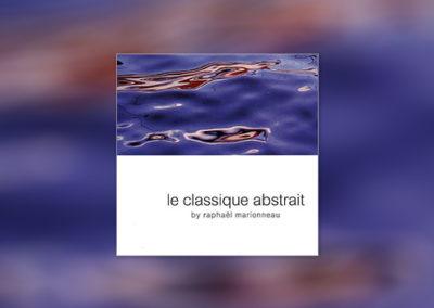 Le Classique Abstrait, Vol. 1