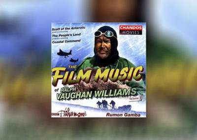 The Film Music of Ralph Vaughan Williams, Volume 1