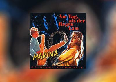 Marina/Am Tag, als der Regen kam