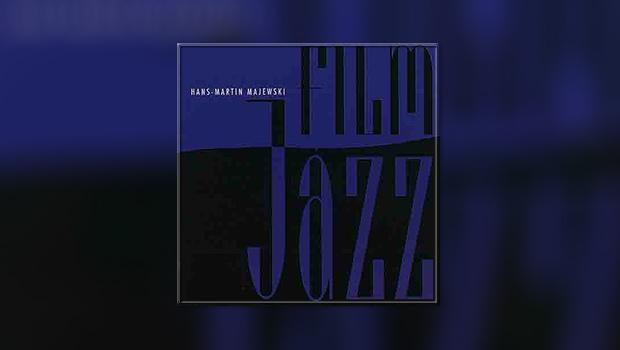 Hans-Martin Majewski: Film Jazz