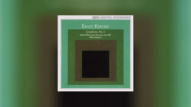 Ernst Krenek: Symphony No. 2 (cpo)