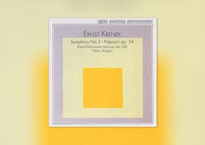 Ernst Krenek: Symphony No. 3 · Potpourri op. 54