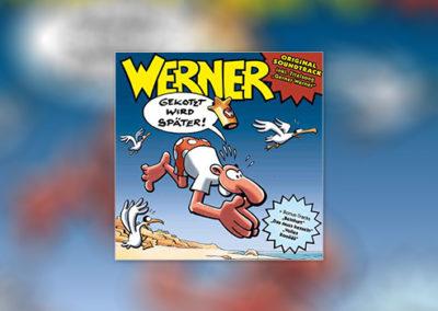 Werner – Gekotzt wird später