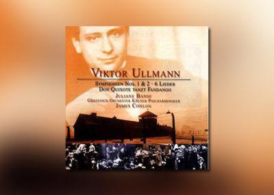 Viktor Ullmann: Symphonien Nos. 1 & 2 – 6 Lieder – Don Quixote tanzt Fandango