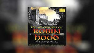 The Adventures of Robin Hood (CD)