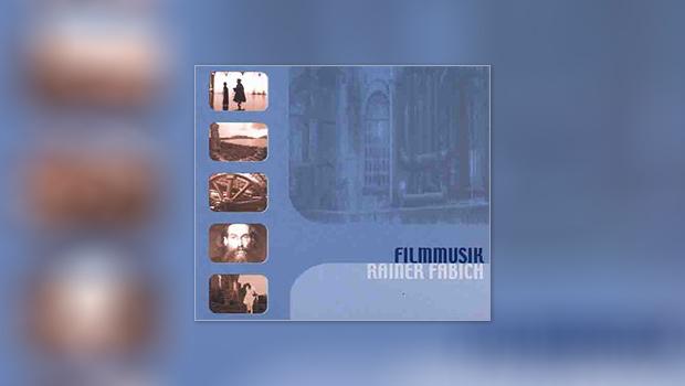 Filmmusik Rainer Fabich