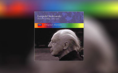 Stokowski: The Decca Recordings 1965-72