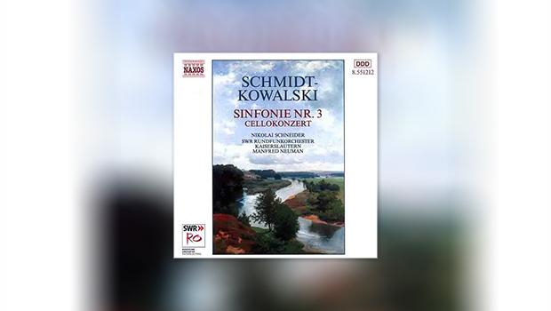 Schmidt-Kowalski: Sinfonie Nr. 3/Cellokonzert