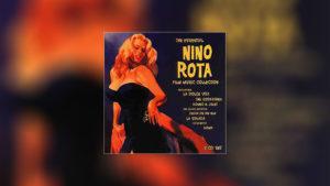 The Essential Nino Rota