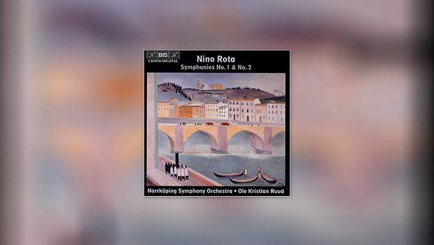 Rota: Symphonies No. 1 & No. 2
