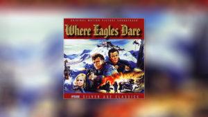 Where Eagles Dare/Operation Crossbow