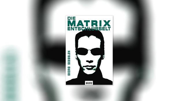 Die Matrix entschlüsselt