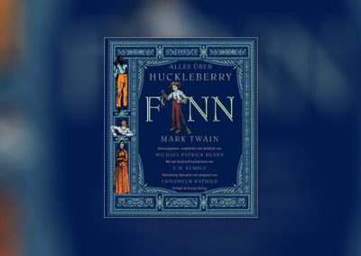 Alles über Huckleberry Finn